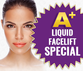 A+ Liquid Facelift Special